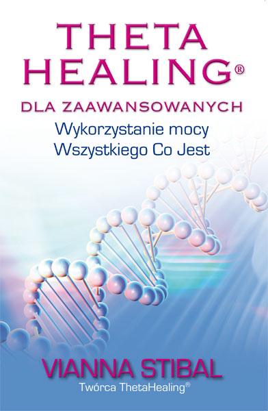 Theta Healing dla Zaawansowanych