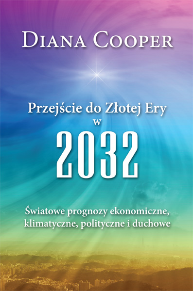 Przejście do Złotej Ery 2032