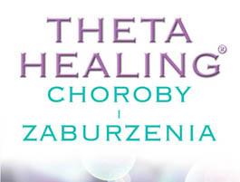 Theta Healing - Choroby i Zaburzenia